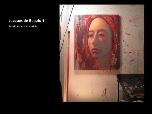 Jacques de Beaufort Methods and Materials