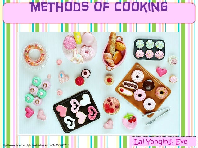 Methods of cooking ppt