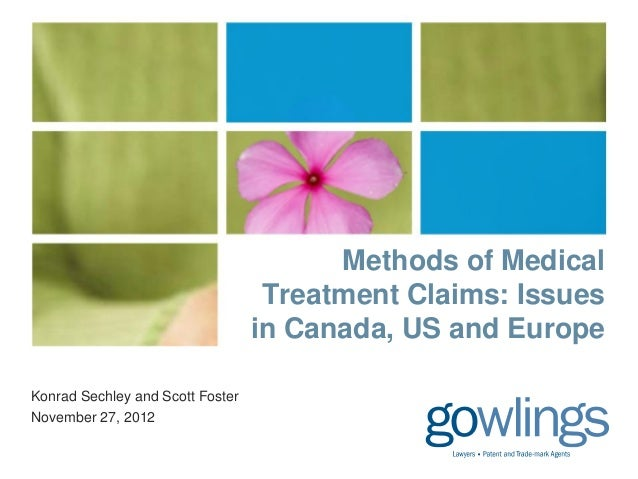 Methods of Medical Treatment Claims Issues in Canada US and Europe