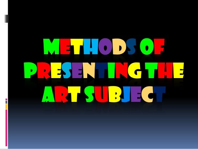 Paralegal methods of presenting art subjects humanities