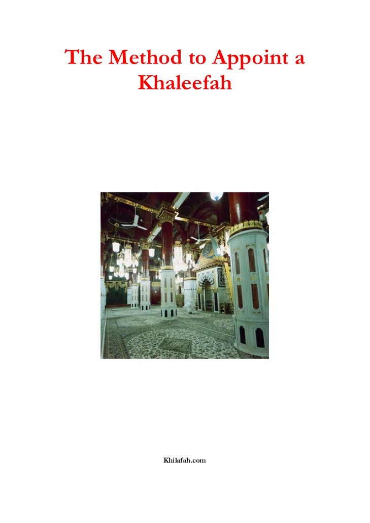 Method to  appoint  a khaleefah