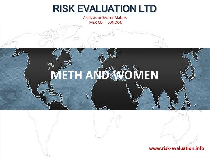 METH AND WOMEN <br />www.risk-evaluation.info<br />