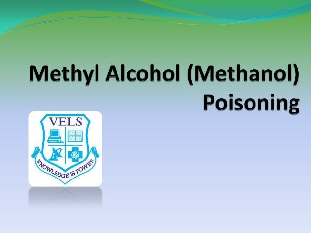 Methyl alchohol poisoning