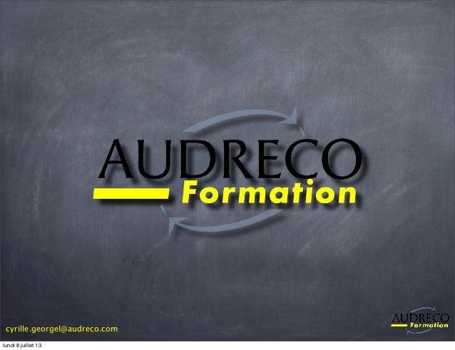 cyrille.georgel@audreco.com lundi 8 juillet 13