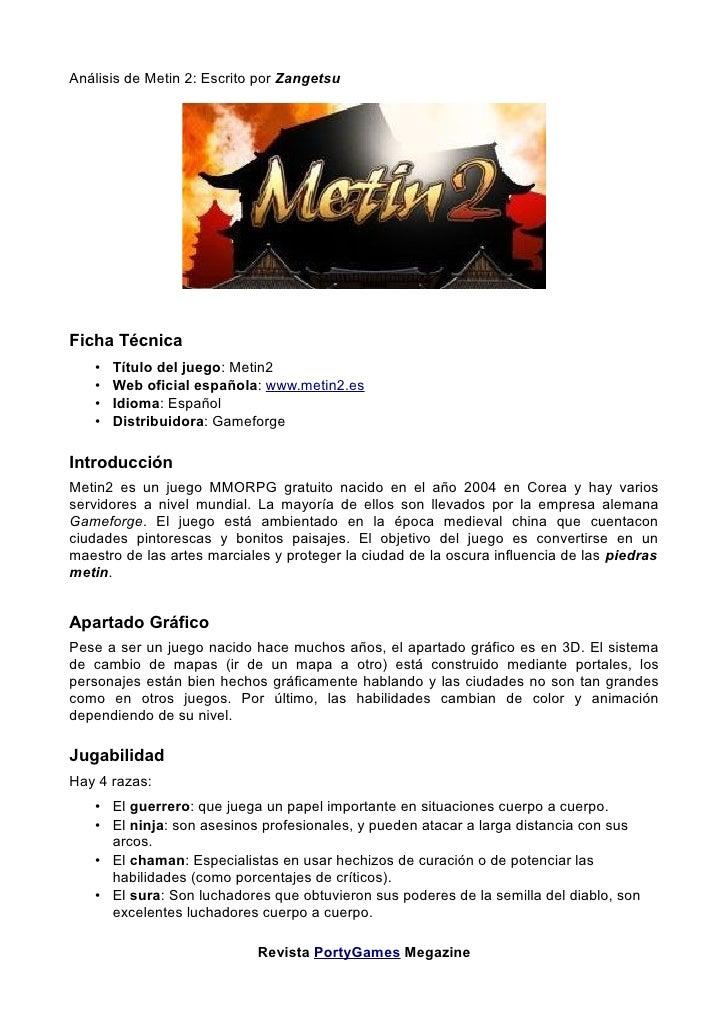 Análisis de Metin 2: Escrito por Zangetsu     Ficha Técnica    •   Título del juego: Metin2    •   Web oficial española: w...