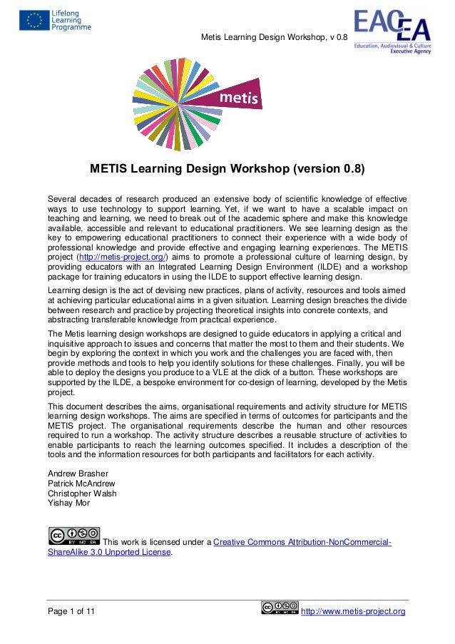 Metis Learning Design Workshop, v 0.8Page 1 of 11 http://www.metis-project.orgMETIS Learning Design Workshop (version 0.8)...
