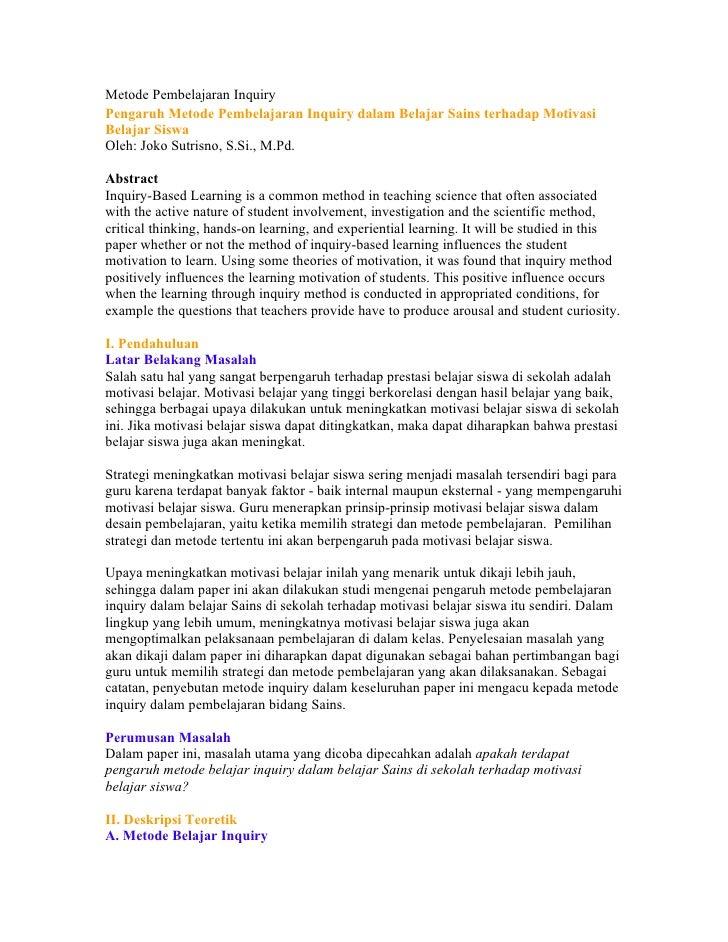 Metode Pembelajaran Inquiry Pengaruh Metode Pembelajaran Inquiry dalam Belajar Sains terhadap Motivasi Belajar Siswa Oleh:...