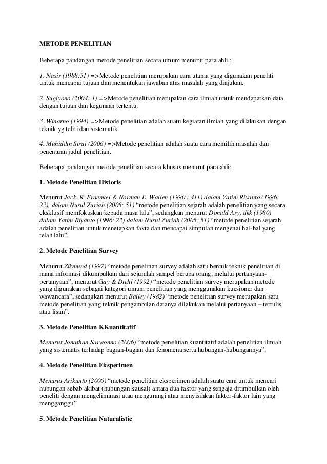 METODE PENELITIAN Beberapa pandangan metode penelitian secara umum menurut para ahli : 1. Nasir (1988:51) =>Metode penelit...