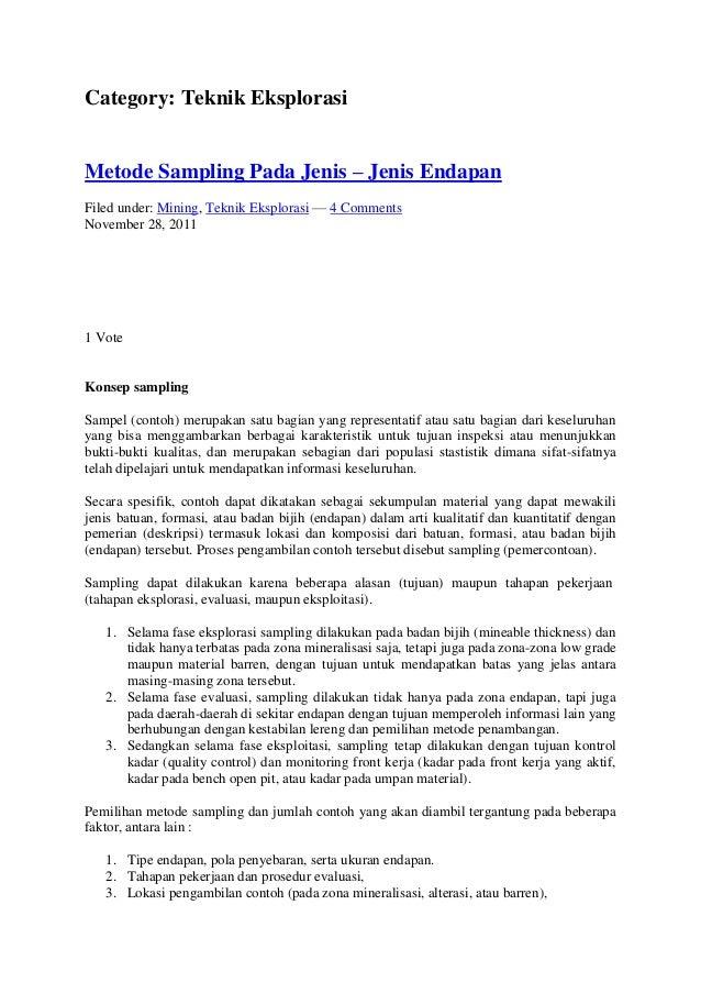 Category: Teknik Eksplorasi Metode Sampling Pada Jenis – Jenis Endapan Filed under: Mining, Teknik Eksplorasi — 4 Comments...