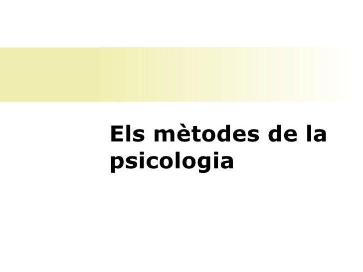Els mètodes de la psicologia