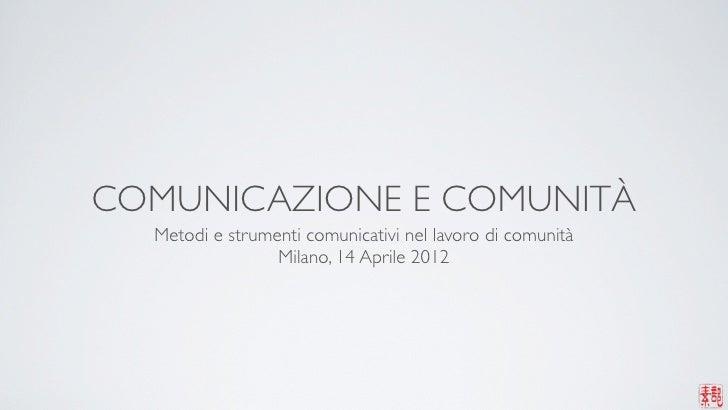 Metodi - Comunicazione e Comunità