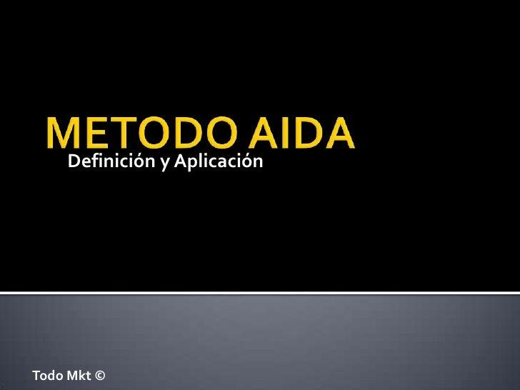 Metodo AIDA - Definición y Apliciacion