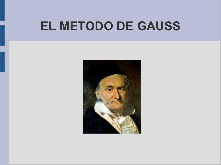 EL METODO DE GAUSS
