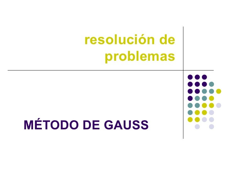 Metodo de gauss_problema