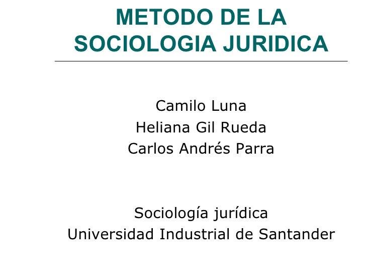 Metodo De La Sociologia Juridica
