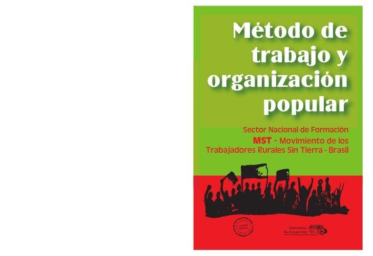 Metodo de trabajo y organizacion popular