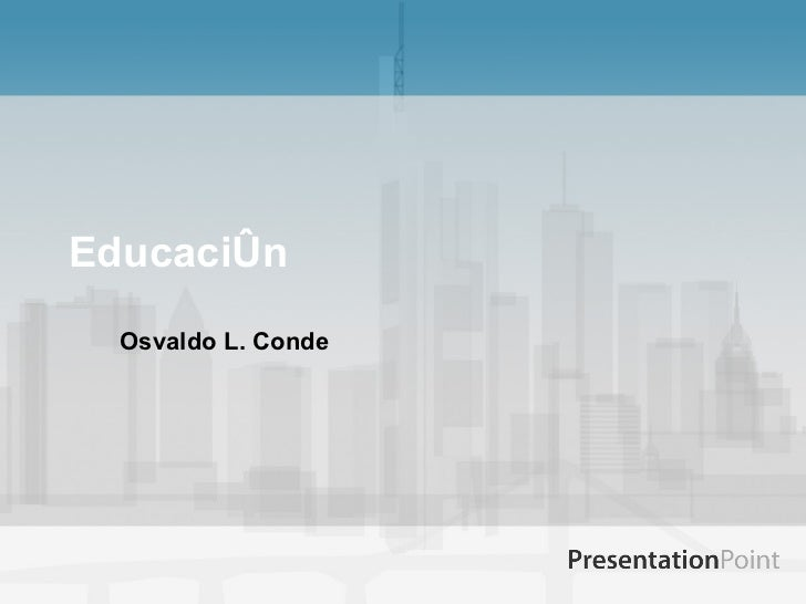Educación Osvaldo L. Conde