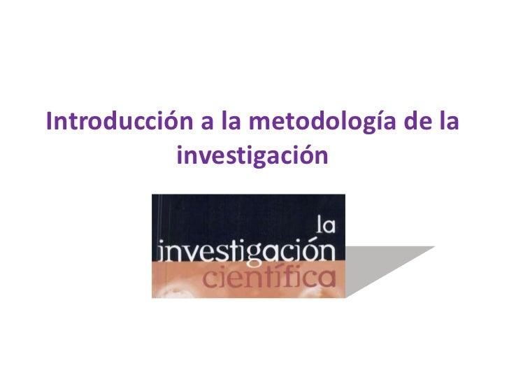 Introducción a la metodología de la investigación<br />