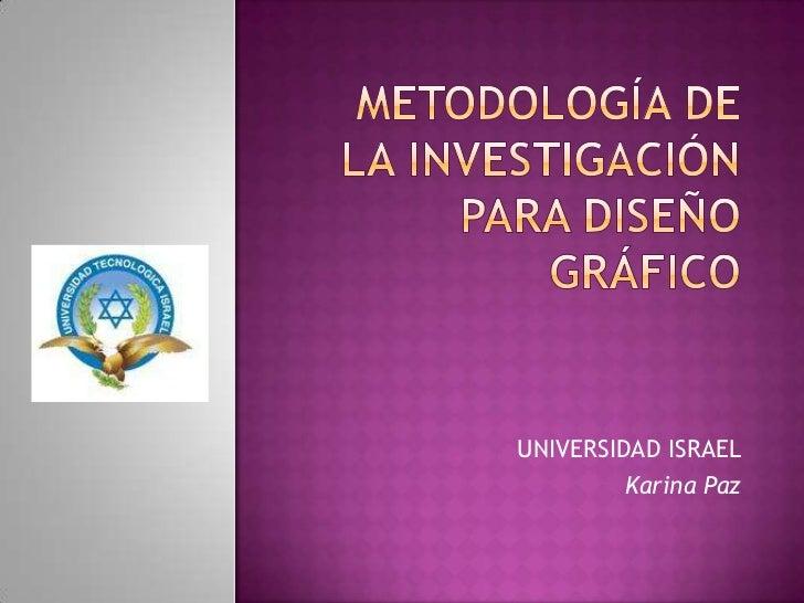 Metodología de la Investigación para Diseño Gráfico
