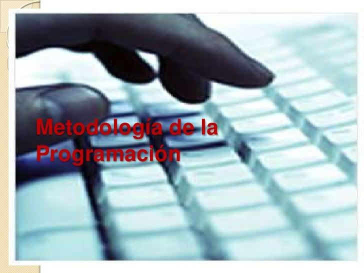 Metodología de laProgramación