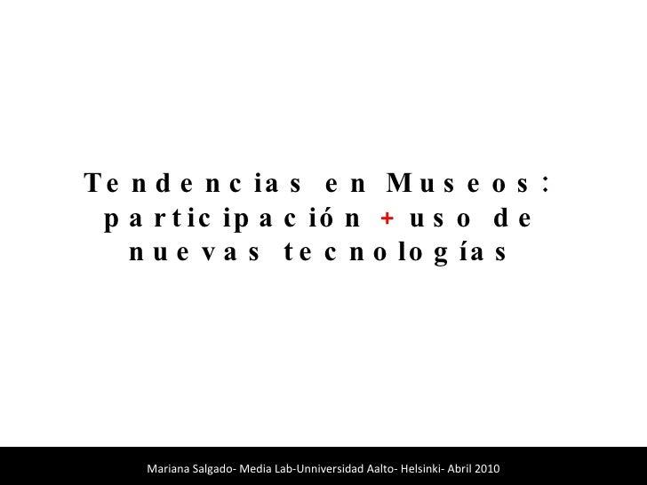 Tendencias en museos. Participación y nuevas tecnologías