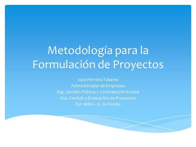 Metodología de proyectos 3   4