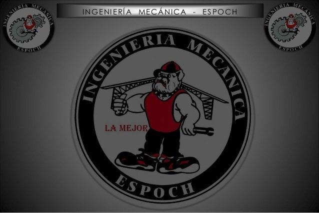 INGENIERÍA MECÁNICA - ESPOCH