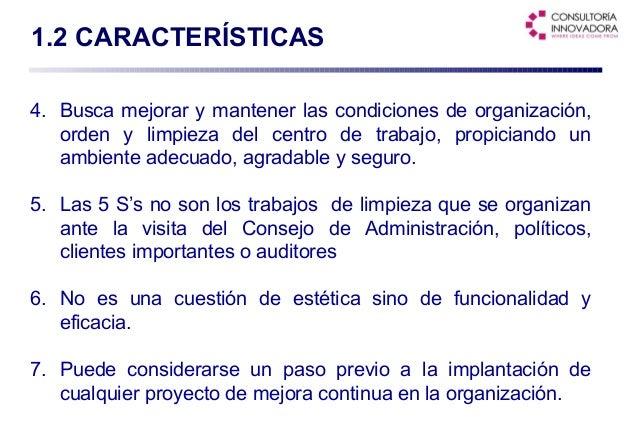 Metodolog a para la implantaci n de las 5s for Cuales son las caracteristicas de la oficina