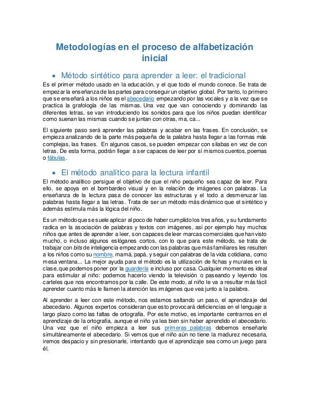 Metodologías en el proceso de alfabetización inicial  Método sintético para aprender a leer: el tradicional Es el primer ...
