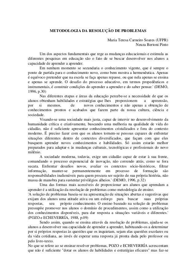 METODOLOGIA DA RESOLUÇÃO DE PROBLEMAS                                                  Maria Teresa Carneiro Soares (UFPR)...