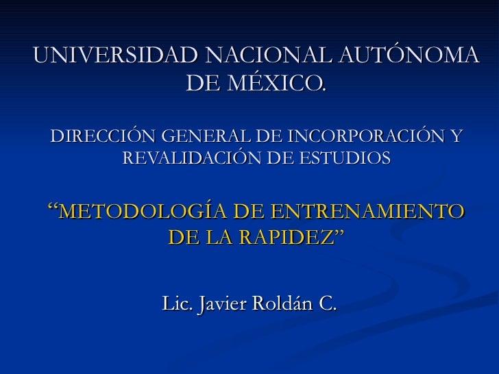 """UNIVERSIDAD NACIONAL AUTÓNOMA DE MÉXICO. DIRECCIÓN GENERAL DE INCORPORACIÓN Y REVALIDACIÓN DE ESTUDIOS """" METODOLOGÍA DE EN..."""