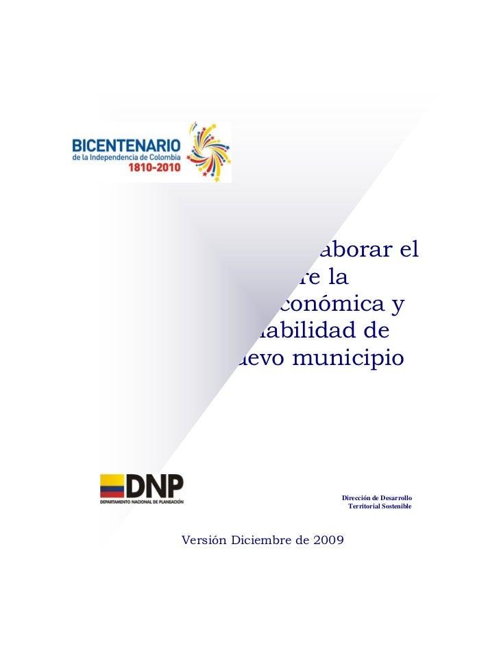 Metodología para elaborar el      estudio sobre la conveniencia económica y  social y la viabilidad de crear un nuevo muni...