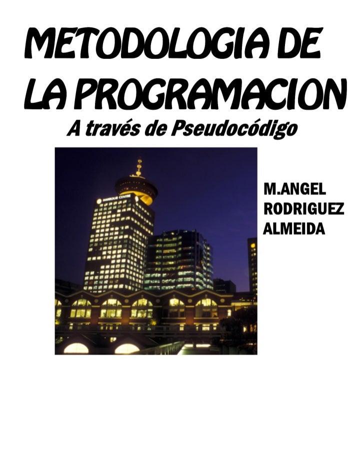 Metodologia de programacion_a_traves_de_pseudocodigo