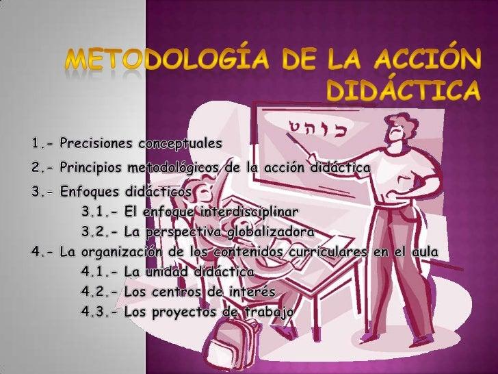 PROCESO    • MediaciónDIDÁCTICO EN • InteracciónSU TOTALIDAD • Comunicación              • Método ELEMENTO     • Estrategi...
