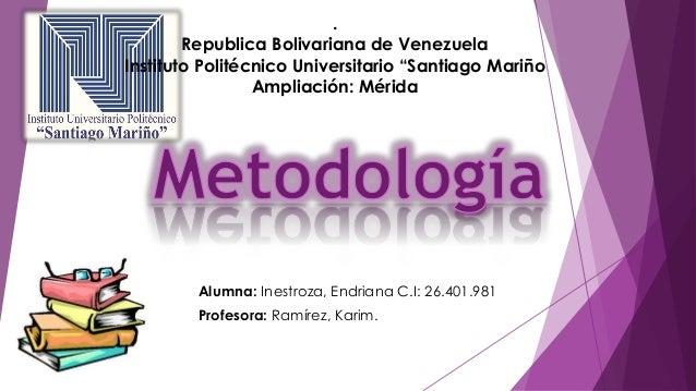 """. Republica Bolivariana de Venezuela Instituto Politécnico Universitario """"Santiago Mariño Ampliación: Mérida Alumna: Inest..."""