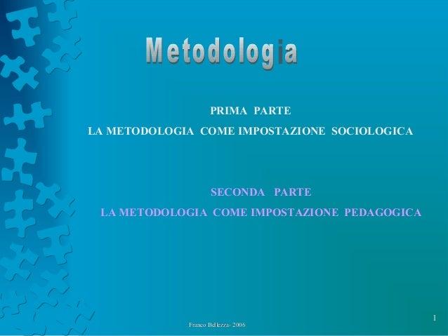 Metodologia franco bellezza