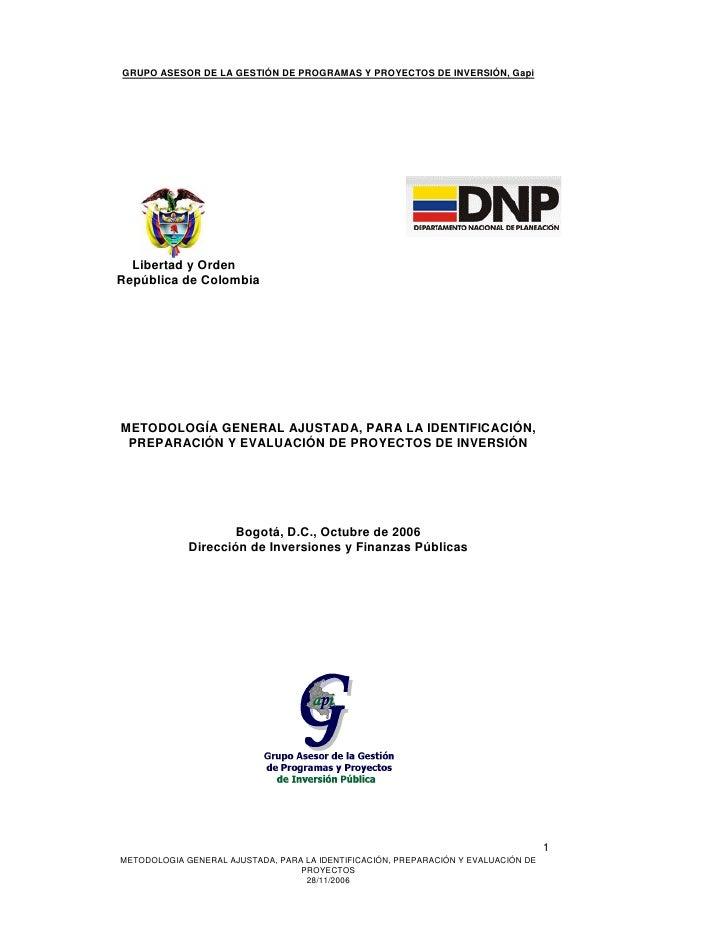 GRUPO ASESOR DE LA GESTIÓN DE PROGRAMAS Y PROYECTOS DE INVERSIÓN, Gapi  Libertad y OrdenRepública de ColombiaMETODOLOGÍA G...