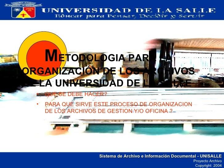 Metodologia Organizacion Archivos