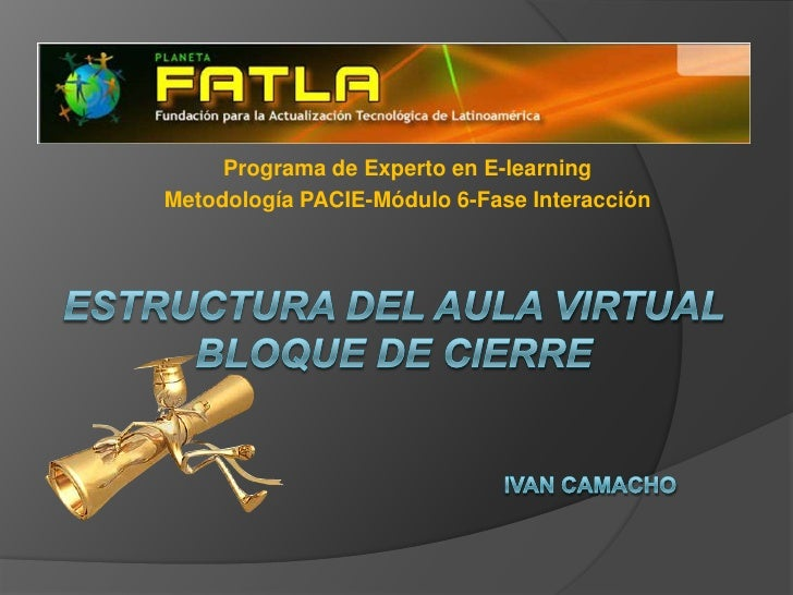 Programa de Experto en E-learningMetodología PACIE-Módulo 6-Fase Interacción