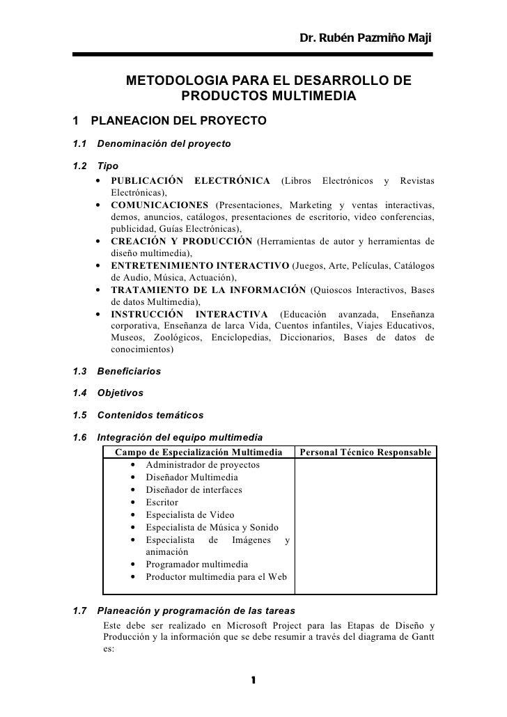 Dr. Rubén Pazmiño Maji             METODOLOGIA PARA EL DESARROLLO DE                   PRODUCTOS MULTIMEDIA1 PLANEACION DE...