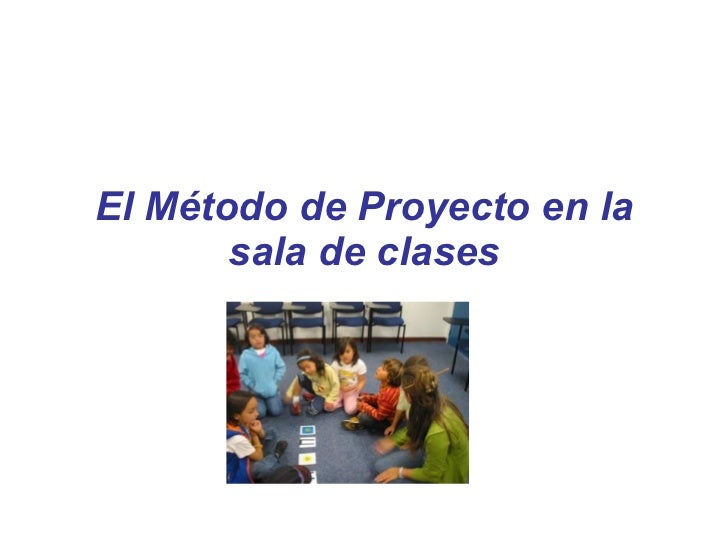 El Método de Proyecto en la sala de clases