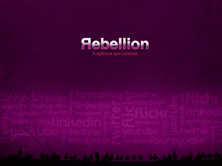 Metodologia Rebellion para redes sociais  1. Briefing  2. Planejamento  3. Monitoramento/     Relacionamento/     Geração d...