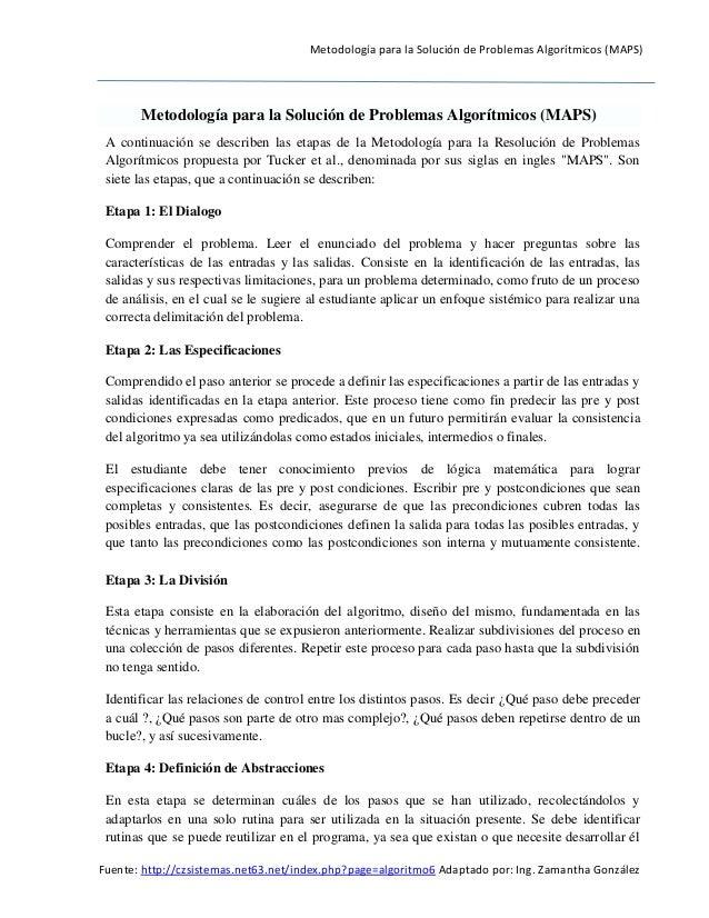 Metodología para la Solución de Problemas Algorítmicos (MAPS)  Fuente: http://czsistemas.net63.net/index.php?page=algoritm...