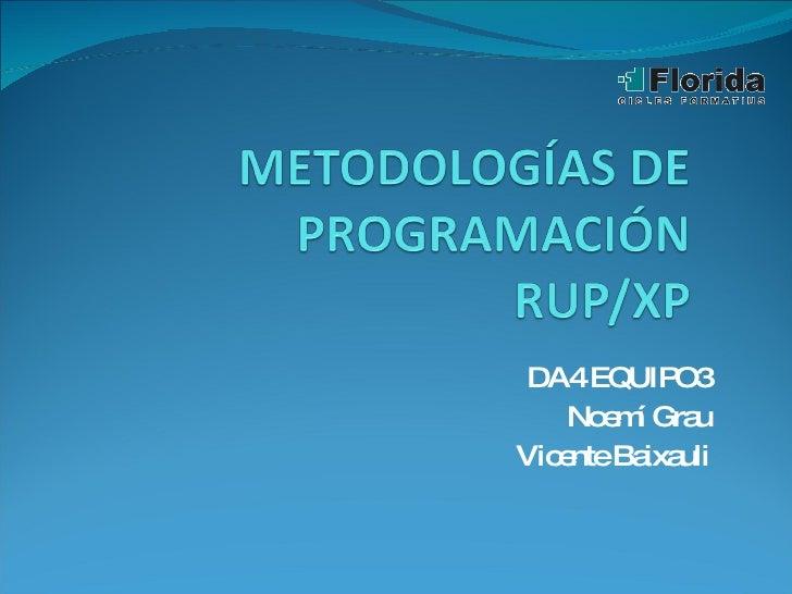Metodologias Rup Xp