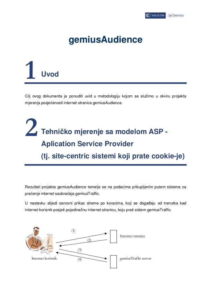 gemiusAudience1        UvodCilj ovog dokumenta je ponuditi uvid u metodologiju kojom se služimo u okviru projektamjerenja ...