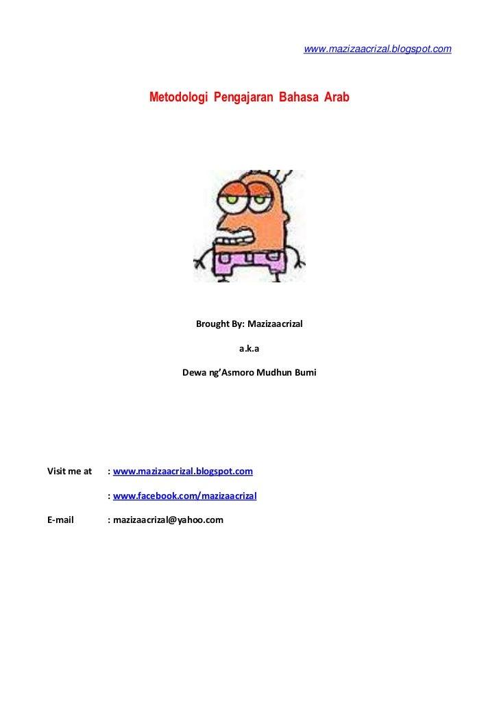 www.mazizaacrizal.blogspot.com                       Metodologi Pengajaran Bahasa Arab                                 Bro...