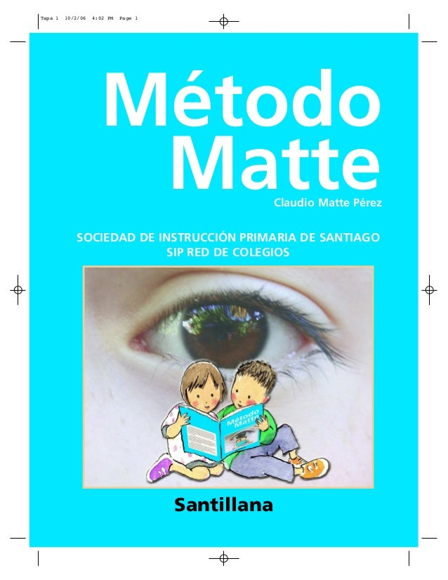 Tapa 1   10/2/06   4:02 PM   Page 1                     Método                      Matte                        Claudio M...