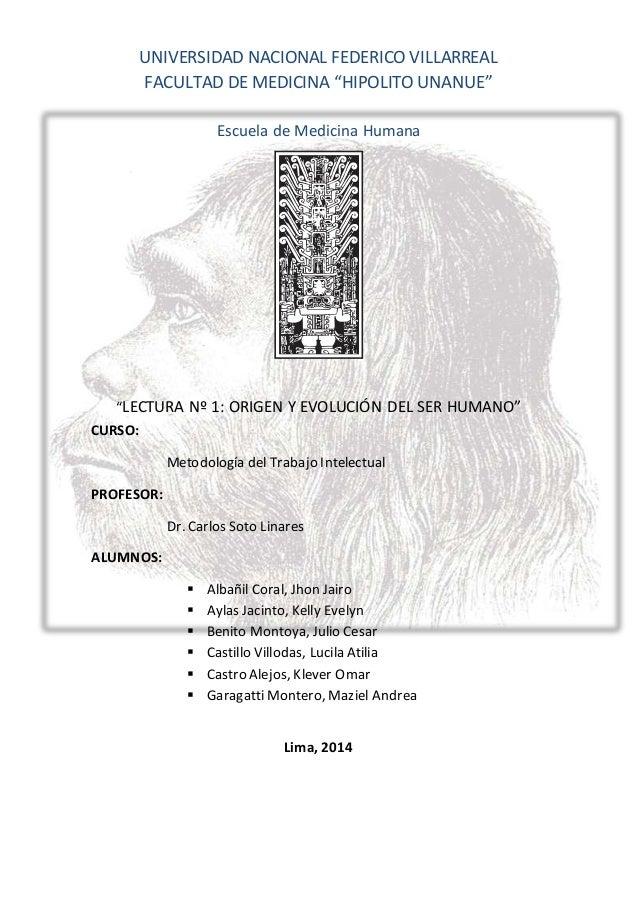 """UNIVERSIDAD NACIONAL FEDERICO VILLARREAL FACULTAD DE MEDICINA """"HIPOLITO UNANUE"""" Escuela de Medicina Humana """"LECTURA Nº 1: ..."""