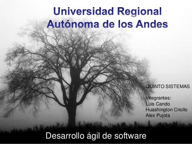 QUINTO SISTEMAS                          Integrantes:                          Luis Cando                          Huashin...