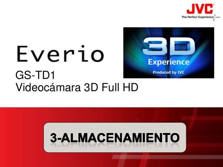 GS-TD1 Videocámara 3D Full HD<br />3-ALMACENAMIENTO<br />